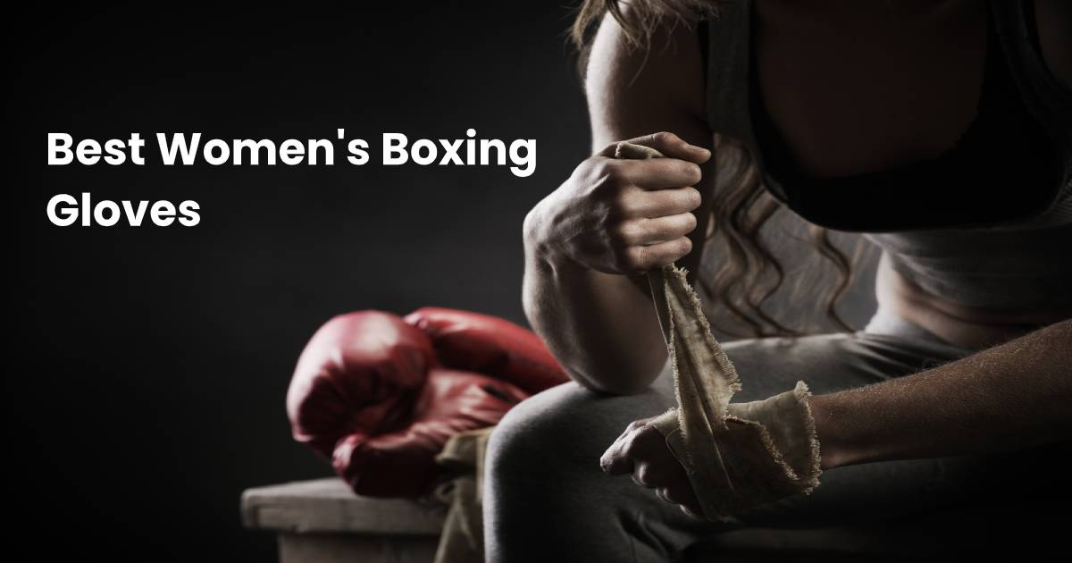 Best Boxing Gloves for Women