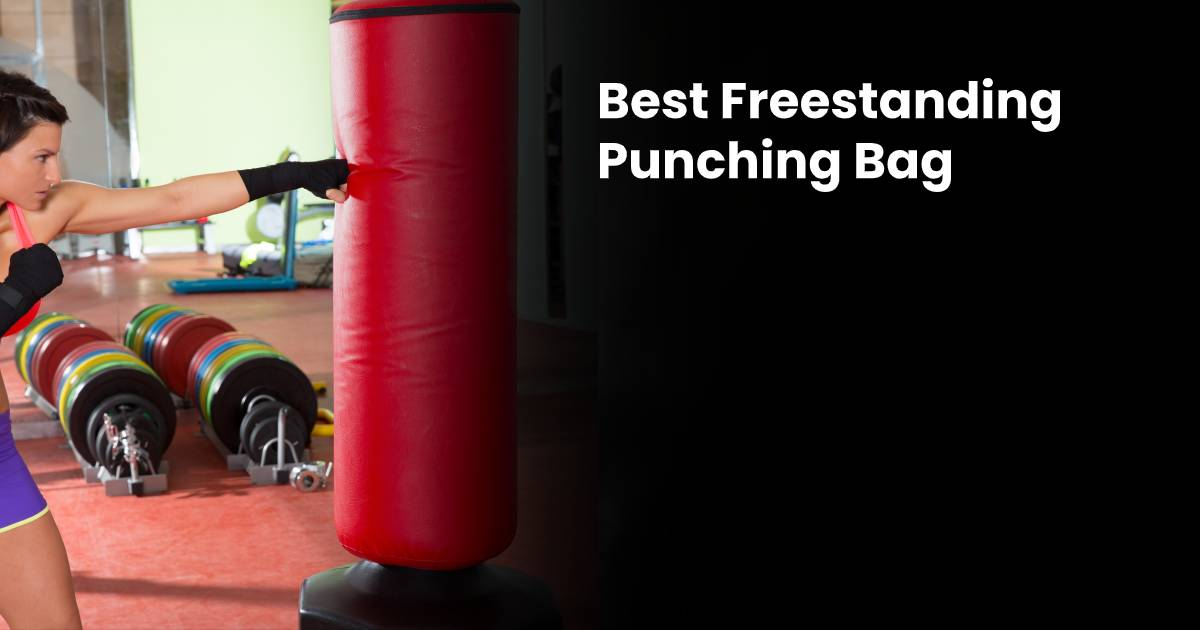 Best Freestanding Punching Bags