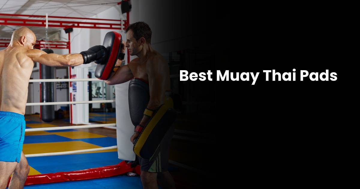 Best Muay Thai Pads For Gym Training