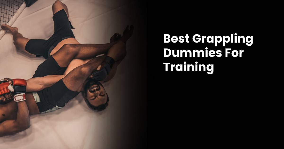 Best Grappling Dummies for Training