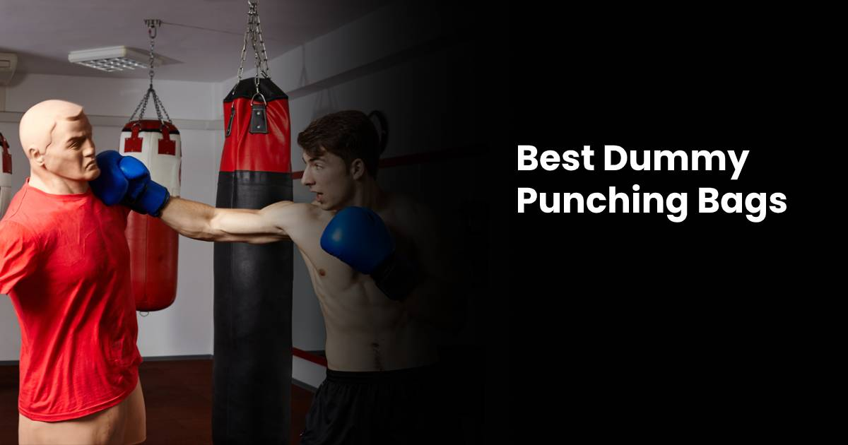 Best Punching Dummy Bags