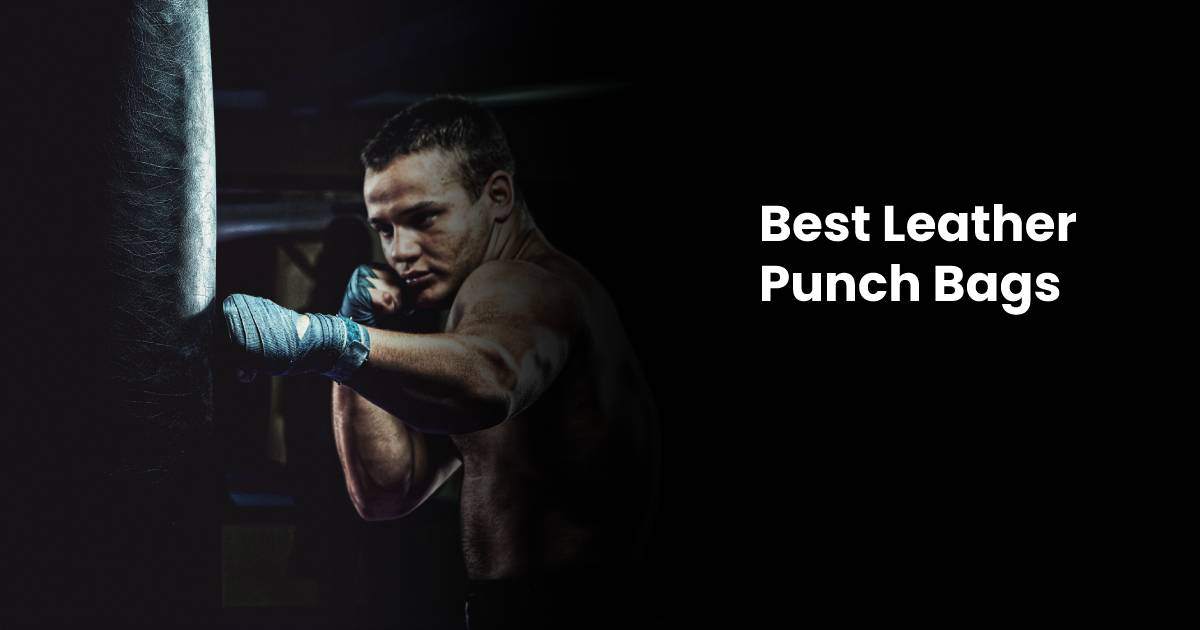 Best Leather Punch Bags