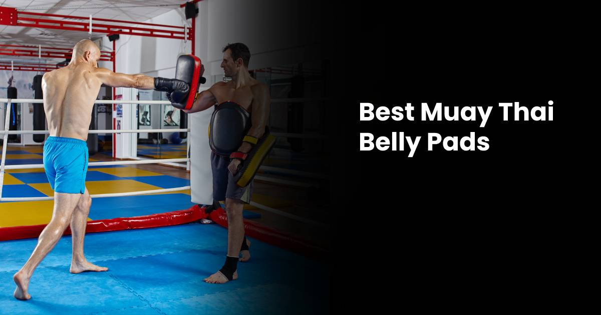 Best Muay Thai Belly Pad