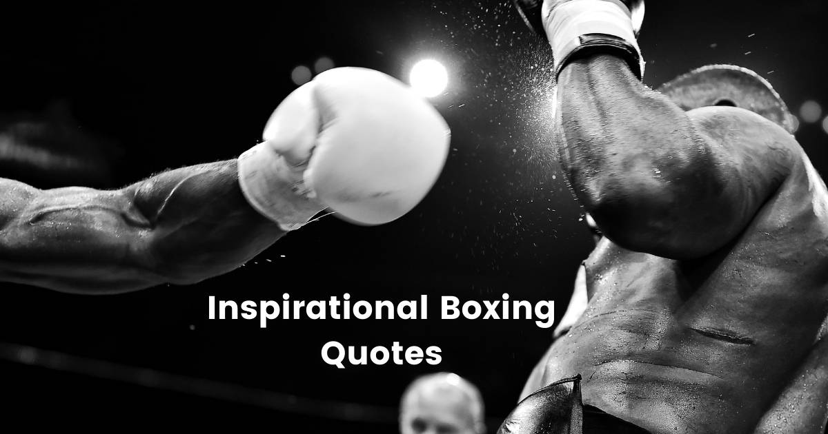 Inspirational Boxing Quotes